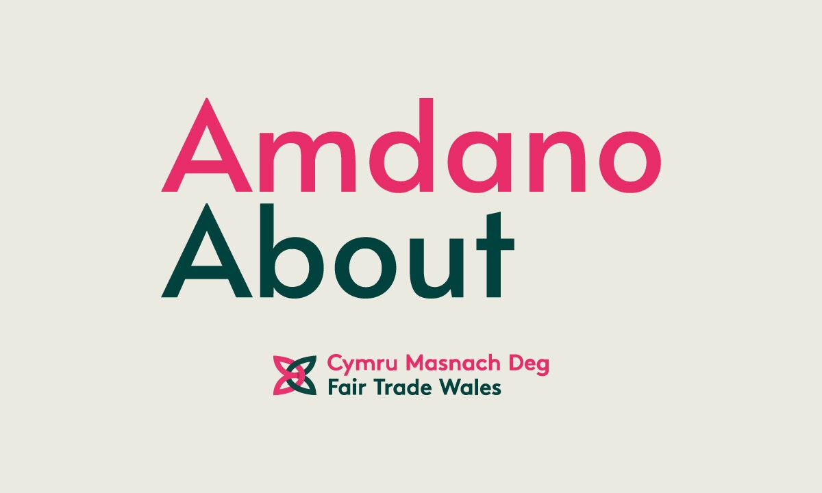 About Fair Trade | Amdano Masnach Deg